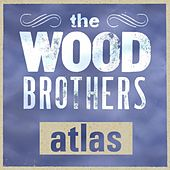 Play & Download Atlas by The Wood Brothers | Napster