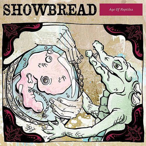 Play & Download Age Of Reptiles by Showbread | Napster