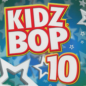 Play & Download Kidz Bop 10 by KIDZ BOP Kids | Napster