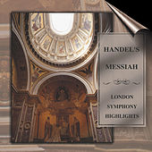 Play & Download Handel's Messiah by London Symphony Orchestra | Napster