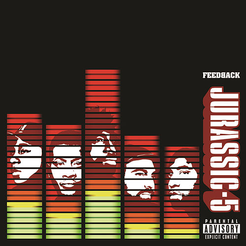 Play & Download Feedback by Jurassic 5 | Napster