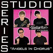 Play & Download Angels In Chorus - Studio Series Performance Track by Stellar Kart | Napster