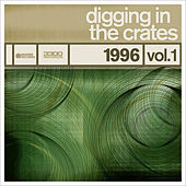 Play & Download Digging In The Crates: 1996 Volume 1 by Various Artists | Napster