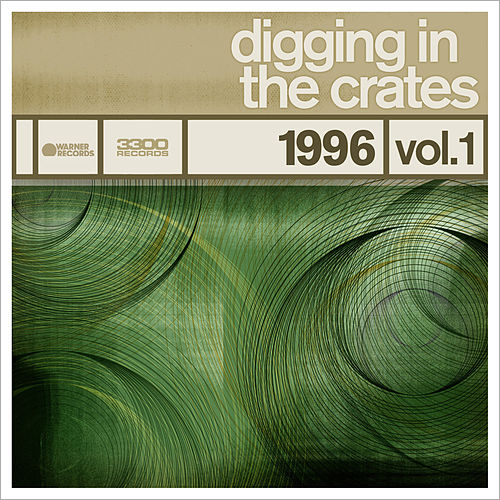 Digging In The Crates: 1996 Volume 1 by Various Artists
