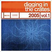 Play & Download Digging In The Crates: 2005 Volume 1 by Various Artists | Napster