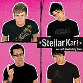 Play & Download We Can't Stand Sitting Down by Stellar Kart | Napster