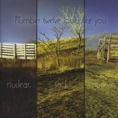 Play & Download Nuclear. Sad. Nuclear by the number twelve looks like you | Napster