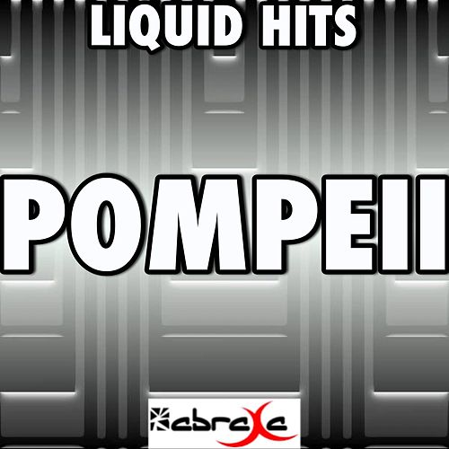 Play & Download Pompeii - A Tribute to Bastille by Liquid Hits | Napster