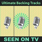 Ultimate Backing Tracks: Seen On Tv by Soundmachine