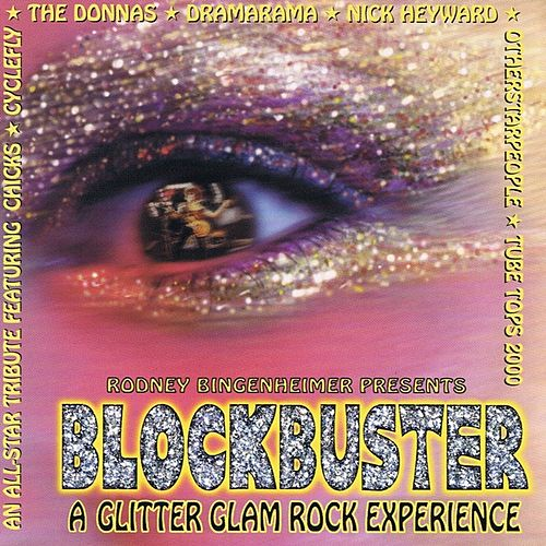 Blockbuster: A Glitter Glam Rock Experience by Various Artists