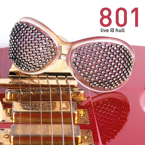 Play & Download 801 Live at Hull by 801 | Napster