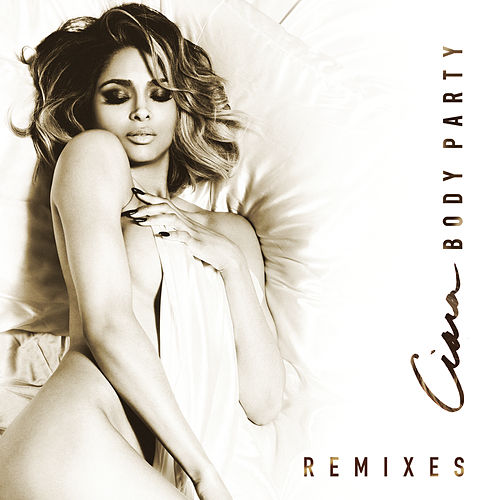 Body Party - Remixes by Ciara