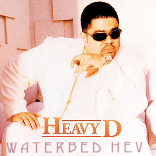 Play & Download Waterbed Hev by Heavy D | Napster