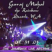 Play & Download 03-31-01 - The Rainbow - Seattle, WA by Garaj Mahal | Napster