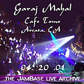 Play & Download 04-20-01 - Cafe Tomo - Arcata, CA by Garaj Mahal | Napster