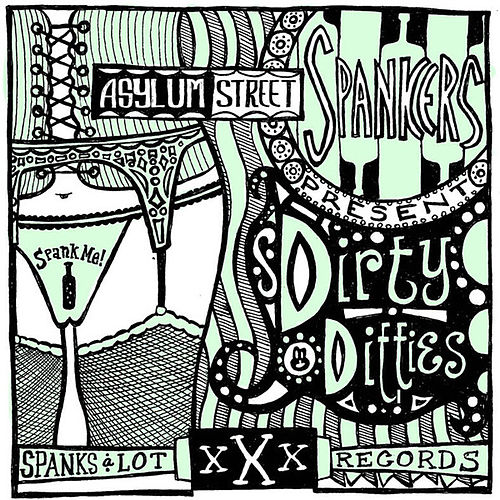 Play & Download Dirty Ditties by Asylum Street Spankers | Napster