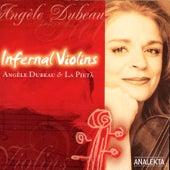 Infernal Violins by Angèle Dubeau