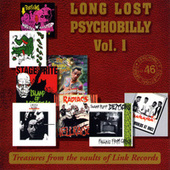 Play & Download Long Lost Psychobilly Volume 1 by Various Artists | Napster