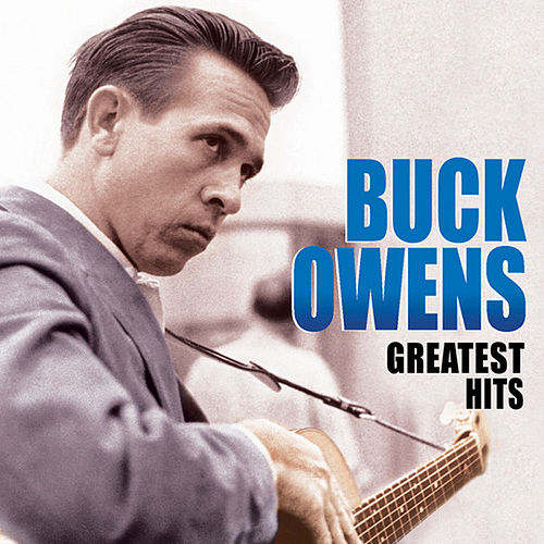Greatest Hits by Buck Owens