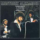 Play & Download Montreux Alexander Live! by Monty Alexander | Napster