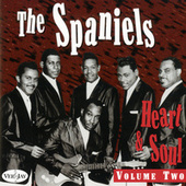 Heart & Soul, Vol. 2 by The Spaniels