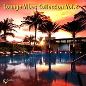 Play & Download Lounge Vibes Collection, Vol. 2 by Various Artists | Napster