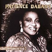Play & Download Chéri ton disque est rayé by Patience Dabany | Napster