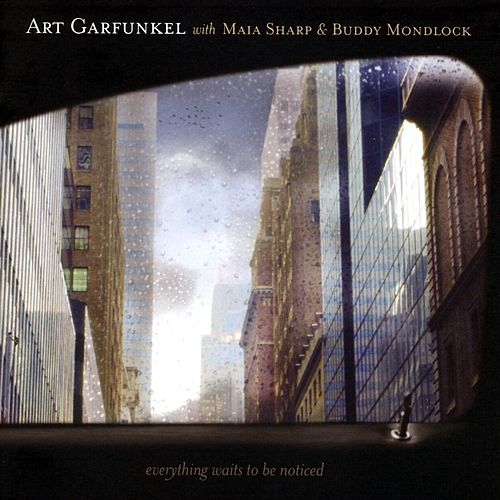 Play & Download Everything Waits To Be Noticed by Art Garfunkel | Napster