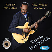 Play & Download Ring on Her Finger, Rope Around My Neck by Travis Haddix | Napster