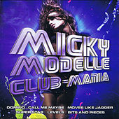 Play & Download Club-Mania by Micky Modelle | Napster