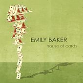 House of Cards by Emily Baker