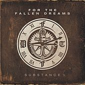 Play & Download Substance by For The Fallen Dreams | Napster