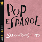 Pop Español 30 Canciones De Oro de Various Artists