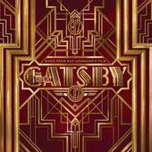 The Great Gatsby: Music From Baz Luhrmann's Film von Various Artists