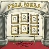 Play & Download Rhapsody by Pell Mell | Napster