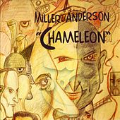 Play & Download Chameleon by Miller Anderson | Napster