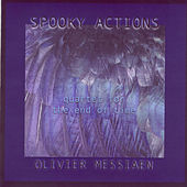 Play & Download Quartet for the End of Time by Spooky Actions | Napster