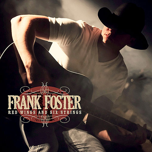 Play & Download Red Wings and Six Strings by Frank Foster | Napster