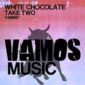 Take Two by White Chocolate