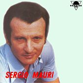 Play & Download Sergio mauri by Sergio Mauri | Napster