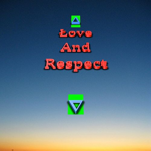 Play & Download Love And Respect feat. Killer Mike by When Saints Go Machine | Napster