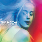 Welcome Back Colour by Tina Dickow