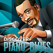 Discover - Piano Blues by Various Artists