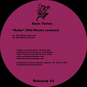Play & Download Radio (Phil Weeks remixes) by Mark Farina | Napster