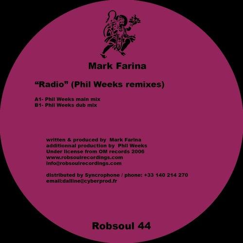 Play & Download Radio (Phil Weeks remixes) by Mark Farina | Napster