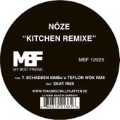 Kitchen Remixe by Noze