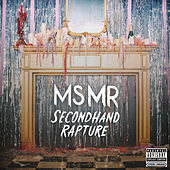 Play & Download Secondhand Rapture by MS MR | Napster