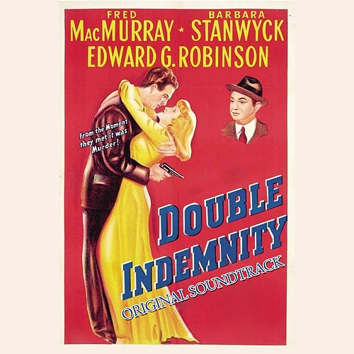 Double Idemnity Suite (From 'Double Idemnity') by Miklos Rozsa