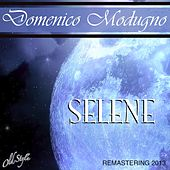 Play & Download Selene (Remastered) by Domenico Modugno | Napster