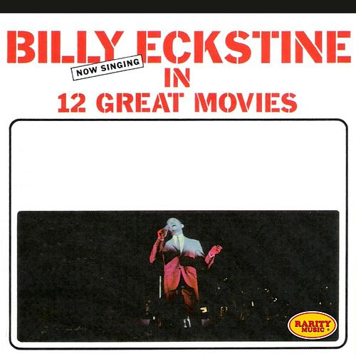 Play & Download 12 Great Movies by Billy Eckstine | Napster